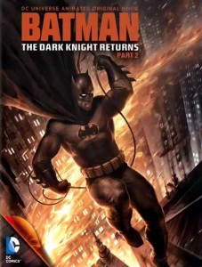 Batman: The Dark Knight Returns - Part 2 - Poster